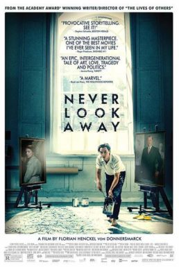 Never Look Away  – An engrossing and sweeping emotional drama
